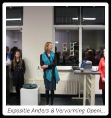 Expositie Anders & Vervorming Opening